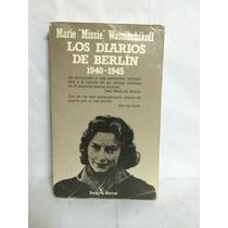 Los Diarios De Berlín 1940-1945 Segunda Guerra Mudial