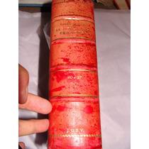 Libro La Intervencion Francesa, Varios Articulos, Tomo Iv, 1