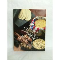 La Cocina Del Maíz 1 Vol Patricia Van Rhijn Armida