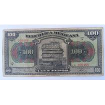 Billete 100 Pesos 1915 República Mexicana - Billete Gigante