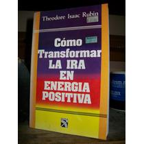 Como Transformar La Ira En Energia Positiva Diana