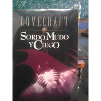 Libro Sordo Mudo Y Ciego H. P. Lovecraft Stephen King Terror