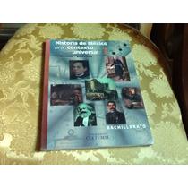 Historia De Mexico En El Contexto Universal 1. Bachillerato
