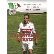 Libro Virtual Cuauhtémoc Blancos En Formato .pdf