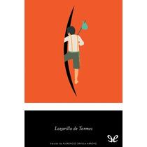 Lazarillo De Tormes Anónimo Libro Digital