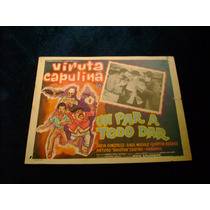 Un Par A Todo Dar Viruta Capulina Lobby Card Cartel Poster