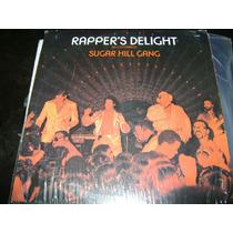 Sugar Hill Gang Lp Rapper´s Delight El Cotorreo 33 Rpm