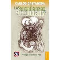 Carlos Castaneda. Enseñanzas, Realidad, Viaje, Relatos
