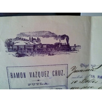 Boleto Factura De Transporte Flete Recua 1908 Putla