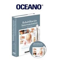 Rehabilitación Intervencionista Fundamentos Técnicas Oceano