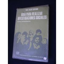 Guia Para Realizar Investigaciones Sociales- Raúl Rojas S.