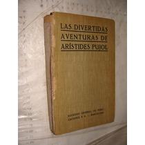 Libro Las Divertidas Aventuras De Aristides Pujol , 305 Pagi
