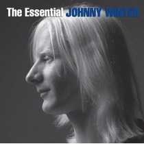 Johnny Winter Essential Johnny Winter