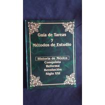 Guías De Estudio Y Met. De Est., Historia De Mexico