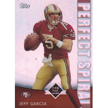 2001 Topps Own The Game Perfect Spiral Jeff Garcia Qb 49ers