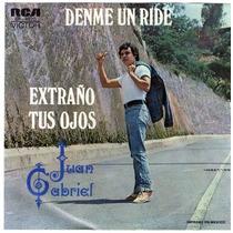 Juan Gabriel Denme Un Ride Acetato De 45rpm.1975