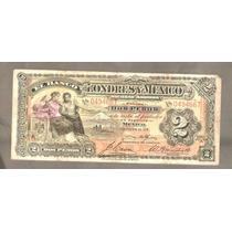 Billete De 2 Pesos Del Banco De Londres Y Mexico