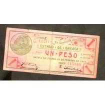 Billete De Un Peso Oaxaca 1915