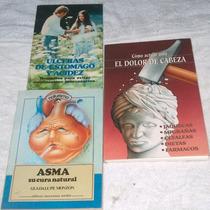 Libros De Salud Natural: Úlceras, Asma, Dolor De Cabeza