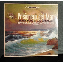 Javier Solis ¿ Prisionero Del Mar ¿ Disco Lp Vinil 1963