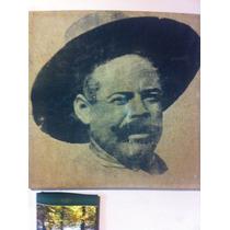Cuadro De Pancho Villa