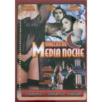 Dvd Fichera Muñecas De Media Noche Rivero Sasha Andres Isela