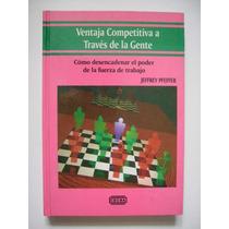 Ventaja Competitiva A Través De La Gente - Pfeffer 1989 Maa