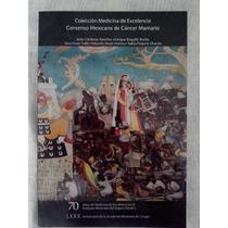 Consenso Mexicano De Cáncer Mamario - Jesús Cárdenas Sánchez