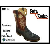 Bota Rodeo 100% Piel Western Cowboy Varios Modelos Vaqueras