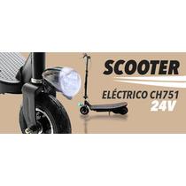 Scooter Patín Eléctrico Ch751, Motor De 120w, Batería De 24v