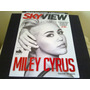 Revista Sky View Miley Cyrus Beyonce E Derbez Demi�n Bichir