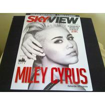 Revista Sky View Miley Cyrus Beyonce E Derbez Demián Bichir