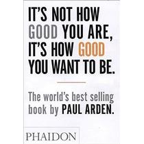No Es Lo Bueno Que Eres Es Lo Bien Que Quiere Ser: El Libro