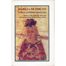 Gonzaga, Tomás Antonio. Marilia De Dirceo. Fce. Nuevo