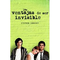 Ventajas De Ser Invisible, Las - Stephen Chbosky / Alfaguara