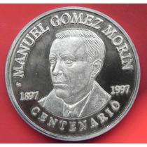 Medalla Mexico Manuel Gomez Morin 100 Anv Pan 1997 Plata