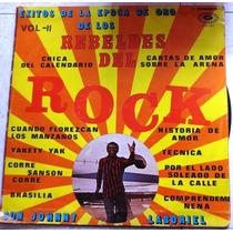 Vintage Super L P De ( Los Rebeldes Del Rock )