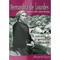 Dvd Bernardita De Lourdes Milagro De Fatima Cristina Galbo