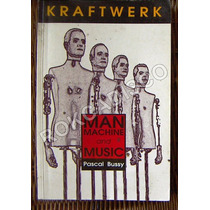Libro, Kraftwerk, Man Machine And Music, Pascal Bussy, 1993