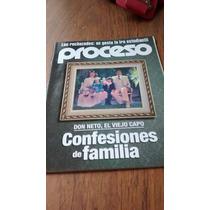 Proceso - Don Neto, El Viejo Capo, Confesiones De Familia