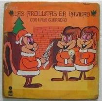 Las Ardillitas En Navidad / Lalo Guerrero 1 Disco Lp Vinilo