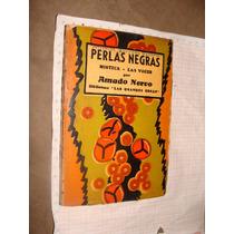 Libro Antiguo Perlas Negras, Mistica - Las Voces Por Amado N