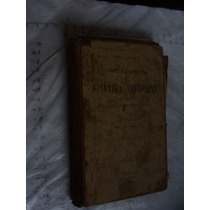 Libro Antiguo , Curso Elemental De Gramatica Castellana , 2