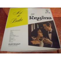 Lp Rudy Risavy, Asi Se Baila En Regina, Envio Gratis