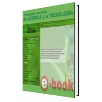 Libro: Enciclopedia Interactiva De Ciencia Y Tecnología Pdf