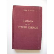 Historia De Las Doctrinas Económicas - Gide & Rist 1965