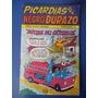 Picardias Del Negro Durazo 26 Editorial Astros