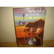 Problemas Económicos De México - José S. Méndez