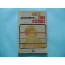 Libro Calles Como Incendios / Jose Joaquin Blanco
