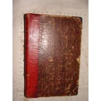 Libro Antiguo Año 1892 , Memorias De Dos Jovenes Recien Casa